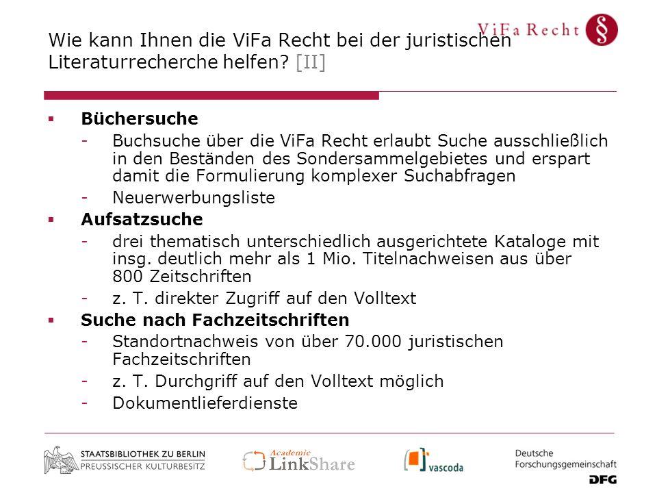 Wie kann Ihnen die ViFa Recht bei der juristischen Literaturrecherche helfen [II]